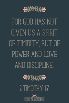 FREE Print to Download - 2 Timothy 1:7 - French Press Mornings #encouragingwednesdays #fcwednesdaywisdom #quotes