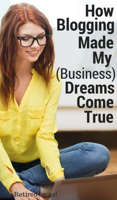 Everyone has an entrepreneur inside of them, and while it may seems scary to start your own business or blog, EVERYONE can do it with one simple step! http://www.retiredby40blog.com/2015/03/28/how-to-turn-your-blog-to-business-blogging-business/