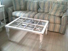 Cottage Beach House: Easy Old Window Projects...Coffee table made with window frame