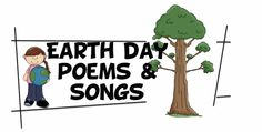 Earth Day poems/ songs
