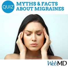 "http://www.webmd.com/migraines-headaches/migraine-treatment-14/rm-quiz-migraine-myths?ecd=soc_pin_02122015_migrainemythsandfacts If you don't see flashing lights, or an ""aura,"" is it still a migraine? Which food is a common trigger? How long does it typically take migraine pain to build up? Get the myths and facts about #migraines and their treatment."
