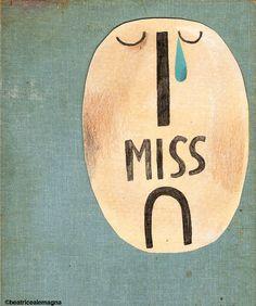I miss u by Beatrice Alemagna