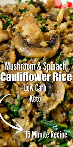 This low carb mushroom spinach cauliflower rice recipe is quick easy and healthy! cauliflowerrice cauliflower caulifowerrecipes lowcarb lowcarbdiet lowcarbrecipes mushroomrice sidedish italian pinwheel sandwiches with cream cheese Healthy Recipes, Vegetable Recipes, Low Carb Recipes, Whole Food Recipes, Diet Recipes, Vegetarian Recipes, Cooker Recipes, Icing Recipes, Gourmet