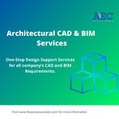 One-Stop Design Support Services for all company's CAD and BIM Requirements