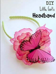 DIY Little Girl's Headband Tutorial - a beautiful flower and butterfly is just the right touch for letting kids design their own accessories.