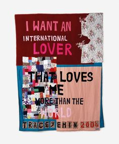 Not too much to ask, 2004 by Tracey Emin © Tracey Emin. All rights reserved, DACS/Artimage Image courtesy White Cube. Artist Art, Artist At Work, Tracey Emin Art, Hayward Gallery, Protest Posters, Textile Fiber Art, Textiles, Feminist Art, Fabric Painting