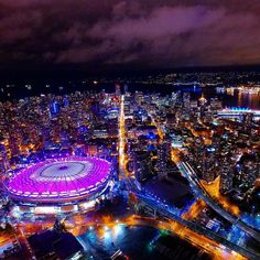 Aerial View of BC Place Stadium at night… Vancouver Vacation, Vancouver Seattle, Vancouver Island, City Lights At Night, Night City, West Coast Canada, O Canada, Quebec City, Best Places To Travel