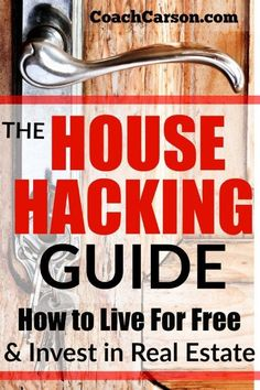 """How to Hack Your Housing, Live For Free, and Start Investing in Real Estate real estate buying The House Hacking Guide - How to """"Hack"""" Your Housing, Live For Free, & Start Investing in Real Estate Real Estate Business, Real Estate Investor, Real Estate Marketing, Selling Real Estate, Real Estate Tips, Investing In Real Estate, Investment Property, Rental Property, Investment Quotes"""