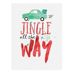 Jingle All The Way Watercolor Christmas Quote Postcard