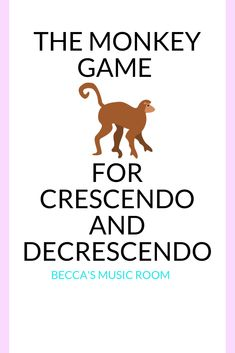 Monkey Game for Crescendos and Decrescendos - Becca's Music Room - The Monkey Game: Free music game for crescendo and decrescendo. Perfect for teaching elementary mus - Kindergarten Music Lessons, Elementary Music Lessons, Teaching Kindergarten, Teaching Music, Piano Lessons, Learning Piano, Music Teachers, Music Education Lessons, Preschool Music Activities
