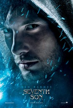 """""""Seventh Son"""" Movie poster-featuring Ben only. -Finally he gets his own poster!"""