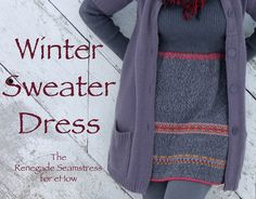 There is nothing like a nice, comfy, warm sweater dress for winter wear. You can easily make one from a couple of thrift store sweaters. First, choose a large pullover with a pattern you like to use for the bottom … Diy Clothing, Sewing Clothes, Clothing Patterns, Thrift Clothes, Dress Clothes, Old Sweater, Winter Sweaters, Men's Sweaters, Renegade Seamstress