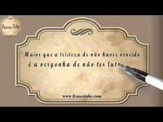 """Frases de Tristeza #05 """"Maior que a tristeza de não haver vencido é a vergonha de não ter lutado! (Rui Barbosa)"""""""
