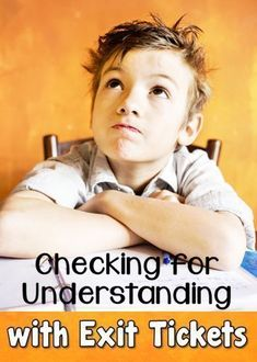 Checking for Understanding with Exit Tickets - Tips for quick and meaningful assessment and a FREEBIE
