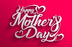 Mother Day - Mothers Day Rush