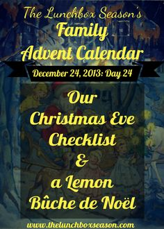 Our Christmas Eve Checklist & a Lemon Buche de Noel