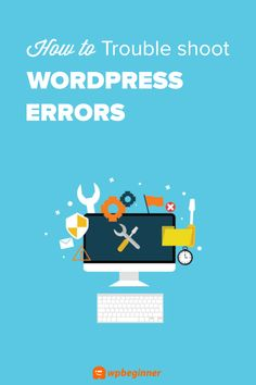 Want to learn how to properly troubleshoot WordPress errors? Learn from this beginner's guide to troubleshooting WordPress errors (step by step). Learn Wordpress, Wordpress Website Design, Wordpress Template, Blogging For Beginners, Learning, Tutorials, Contact Form, Tips