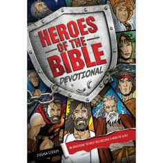 Heroes of the Bible Devotional: 90 Devotions to Help You Become a Hero of God! Heroes of the Bible Devotional 90 Devotions to Help You Become a Hero of God Bible Heroes, Religion Catolica, Worship God, Bible Activities, Preschool Bible, Church Crafts, Vacation Bible School, Sunday School Lessons, Bible For Kids