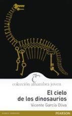 García Oliva, Vicente (2011). El cielo de los dinosaurios. Madrid: Pearson. Sus versos, llenos de ritmo, fuerza y colorido, nos cuentan la vida de un hombre que habría de cambiar el rumbo de la historia