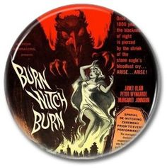 Hammer Films: Burn Witch Burn button!  #buttons #badges #pins #botones #hammerfilms #horror