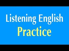 English Listening Practice - Learn English Listening Comprehension - YouTube