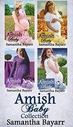Book #1 Will Noah risk being shunned to help Miranda, his betrothed, when she finds trouble in the English world? Book #2 Is a marriage of convenience really the answer for Maddie? Book #3 He called her baby an abomination; now, she must live under his roof… Book #4 Daisy is running from her abusive boyfriend who is trying to sell her baby: is a quiet Amish village the best place to hide?