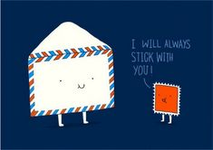 'I will always stick with you.' Illustrations by Heng Swee Lim / puns, drawings, doodles, cute, funny, oodles of doodles