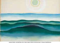 "lilacsinthedooryard: "" Georgia O'Keeffe Sun,Water: Maine 1922 "" Wisconsin, Georgia O'keefe Art, Georgia O Keeffe Paintings, Alfred Stieglitz, Sun And Water, New York Art, New Mexico, Community Art, Famous Artists"