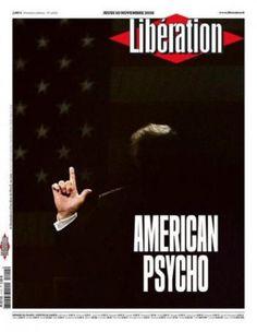 #MagLove 11 November 2016 — the best magazine covers this week — Libération, 10 November 2016: Donald Trump.