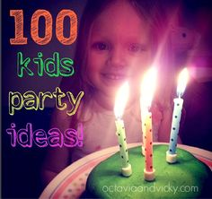 Kids Birthday Party Inspiration - 100 Kids Party Ideas!