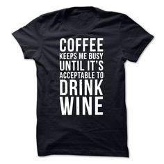 COFFEE WINE T Shirt, Hoodie, Sweatshirt