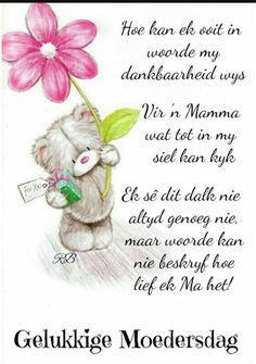 Moedersdag Happy Birthday Mom, Happy Birthday Images, Birthday Cards, Good Life Quotes, Mom Quotes, Mothers Day Cards, Happy Mothers Day, Inspirational Thoughts, Inspirational Gifts