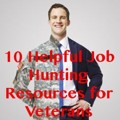 10 Helpful Job Hunting Resources for Veterans