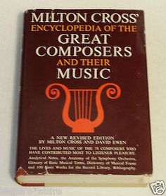 #book for sale : Milton CROSS' Encyclopedia of the Great Composers and Their Music: Volume II withing our EBAY store at  http://stores.ebay.com/esquirestore