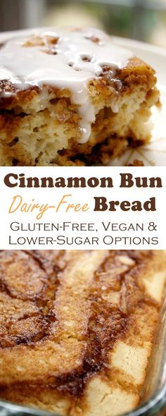 Easy Cinnamon Bun Bread Recipe (Optionally Gluten-free, Vegan and Lower Sugar!)