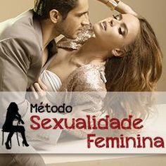 Toni Utilidades: Método Sexualidade Feminina