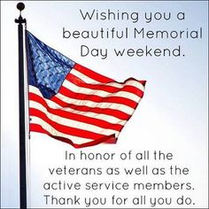 Memorial Day Quotes And Sayings Happy Memorial Day Flag Memorialday Holiday Memorial Day Memorial