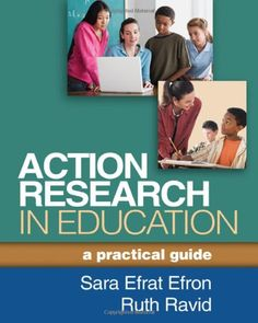 Brand: The Guilford Press Action Research in Education: A Practical Guide
