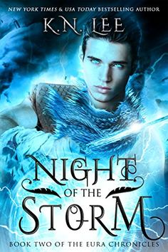 Night of the Storm (The Eura Chronicles Book 2) by [Lee, K.N.]