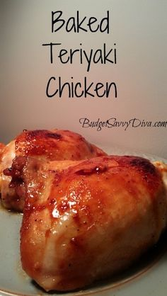 Baked Teriyaki Chicken Recipe (Note to self -- eat a sugar blocker food first).