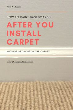 how to paint baseboards after you install carpet | living room makeover | one room challenge