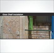 Glass Shelf Installation