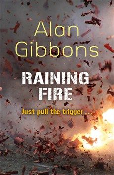 Alan Gibbons - Raining Fire