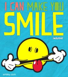 Give me a big Smile!!!  Free download of smiley icons of the day   at www.smiley.com