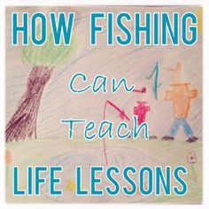 #Ad: Life Lessons for Kids from Fishing