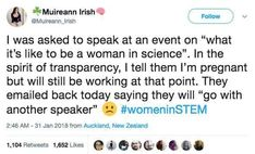 This is a perfect example of what it is like to be a woman in science.