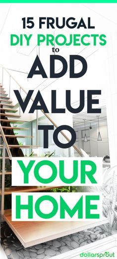 If you want to spruce up your home, choose projects that will add to it's value. Here are 15 DIY Room Decor and Landscaping ideas with a good return. |DIY Ideas| Save Money| Up your Home Value|