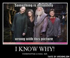 Voldemort has a nose.duh. Also Harry doesn't have his glasses on..