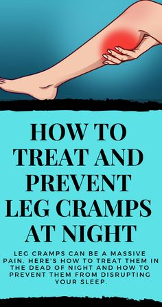 Leg cramps can be a massive pain. Heres how to treat them in the dead of night and how to prevent them from disrupting your sleep. Bad Leg Cramps, Leg Cramps At Night, Calf Pain, Leg Pain, Leg Cramps Treatment, Pregnancy Leg Cramps, Health And Beauty Tips, Health Tips, Exercises