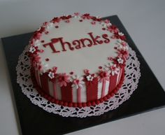 1000+ ideas about Thank You Cake on Pinterest Cakes ...